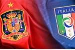 23h 27/6 trực tiếp Italia vs Tây Ban Nha: Cần điều phi thường để hạ Tây Ban Nha