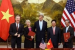 Thoả thuận quan trọng của Việt - Mỹ được ký kết sau hơn một thập kỷ thương lượng