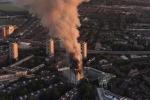Cháy tòa nhà 27 tầng ở London: Hé lộ nguyên nhân