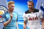 Trực tiếp Man City vs Tottenham