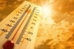 El Nino quay trở lại, mùa hè năm nay nóng hơn