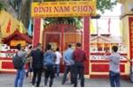 Đình Nam Chơn là di tích, Nam Huỳnh Đạo phải mở cổng đón khách