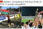FIFA điểm mặt U20 Việt Nam trước giờ khai mạc World Cup U20