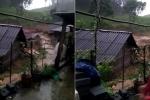 Yên Bái: Kinh hãi lũ quét cuốn phăng cả ngôi nhà trong chưa đầy 1 phút