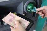 Làm thế nào để tiền trong tài khoản ATM không tự nhiên 'bốc hơi'?