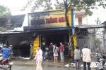 Cửa hàng tạp hóa cháy lớn, thiệt hại hàng tỷ đồng