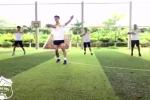 Video: Công Phượng nhảy aerobic, khoe cơ đùi săn chắc