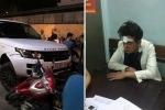 Danh tính tên cướp xe Range Rover tông liên hoàn trên phố Hà Nội
