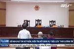 Đề nghị điều tra bổ sung vụ 'siêu lừa' Thái Lương Trí