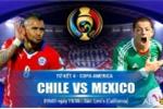 Trực tiếp tứ kết Copa America: Mexico vs Chile