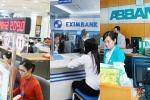 Vì sao Eximbank, Sacombank và ABBank thua lỗ?