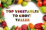 Ăn những loại rau củ này giúp tăng chiều cao