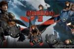 Trailer 'bom tấn' Bí kíp luyện rồng 2