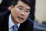 Đại biểu kỳ vọng tân Thống đốc trẻ nhất lịch sử 'nói được làm được' như ông Đinh La Thăng