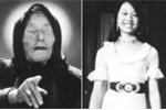 Lời tiên đoán cuối cùng của bà bói mù Vanga về cô gái Việt mất tích