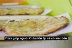 Pizza rơi qua 3 tầng nhà hút khách tại Cuba