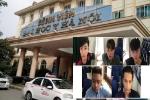 Nhóm côn đồ xông vào bệnh viện truy sát bệnh nhân ở Hà Nội khai gì?