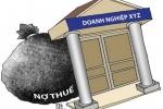 Hà Nội công khai 156 đơn vị nợ thuế, phí, tiền thuê đất