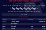 Xổ số Vietlott lại 'nổ', khách trúng giải Jackpot gần 28 tỷ đồng