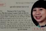 Truy nã nữ doanh nhân bị giám đốc Trung Quốc 'giật dây' huy động vốn lập công ty, chiếm đoạt tài sản