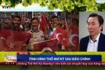 Đoàn Việt Nam lên kế hoạch rời Thổ Nhĩ Kỳ ngay sau cuộc họp UNESCO