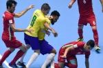 Futsal World Cup: Iran thắng sốc Brazil