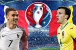 2h 11/6 trực tiếp Pháp – Romania: Khai hội Euro 2016