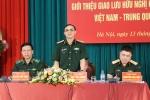 Giao lưu hữu nghị quốc phòng biên giới Việt Nam - Trung Quốc lần 4 sắp diễn ra