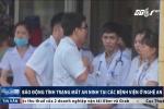 Nghệ An: Báo động tình trạng mất an ninh tại các bệnh viện