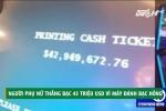 Máy đánh bạc hỏng, thắng hụt 43 triệu USD