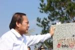 Bộ trưởng Trương Minh Tuấn xúc động thăm lại chiến trường xưa
