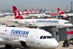 Hàng không Thổ Nhĩ Kỳ nối lại các chuyến bay ngay trong ngày