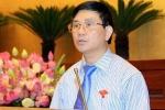 Quan chức Quốc hội: Án oan liên tiếp gây mất lòng tin trong nhân dân