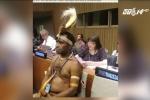 Người đàn ông mặc khố dự phiên họp Liên Hợp Quốc xôn xao mạng xã hội