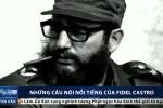 Clip: Những câu nói nổi tiếng của Fidel Castro