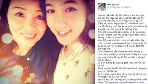 Cô gái xinh đẹp, tài năng Mie Nguyễn với mẹ.   Cô gái trẻ tâm sự khá dài trên trang cá nhân của mình: