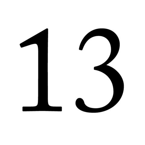 Đối với nhiều nước trên thế giới, người   dân có nỗi sợ số 13. Họ cho rằng đây là con số chết chóc, con số mang   điềm xấu nên người ta kiêng sử dụng con số này. Theo đó, Vương quốc Anh,   Canada hay Australia không có một ngôi nhà có địa chỉ số 13. Hay trên   máy bay của tất cả các hãng hàng không Đức đều không có hàng ghế thứ 13.   Trên các đường phố Mỹ cũng không bao giờ nhìn thấy những xe buýt mang   con số 13