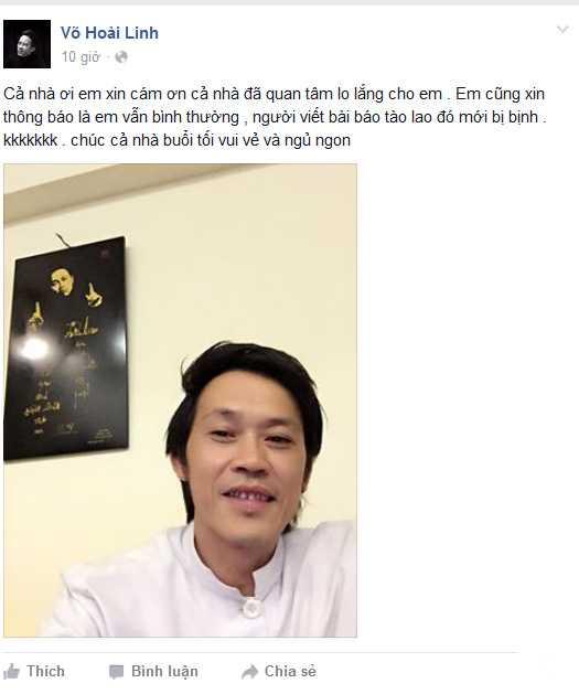Facebook cá nhân và fanpage của Hoài Linh đều đăng tải thông tin xác nhận danh hài vẫn khỏe mạnh.