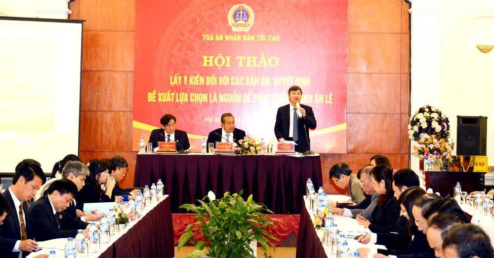Hội thảo lấy ý kiến đối với các bản án, quyết định đề xuất lựa chọn là nguồn để phát triển thành án lệ