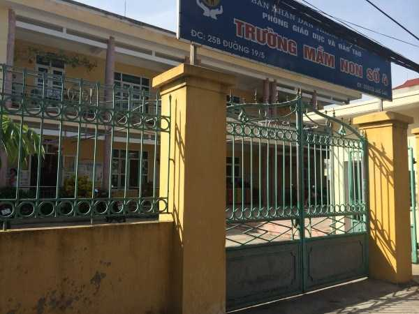 Trường Mầm non số 4 - nơi xảy ra vụ