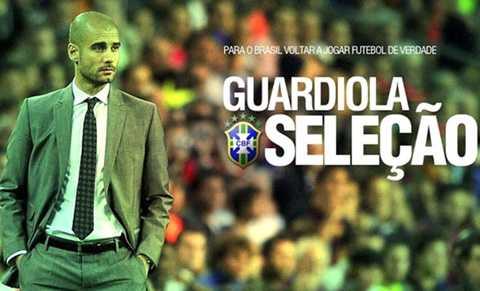 Guardiola từng muốn dẫn dắt Brazil tại World Cup 2014