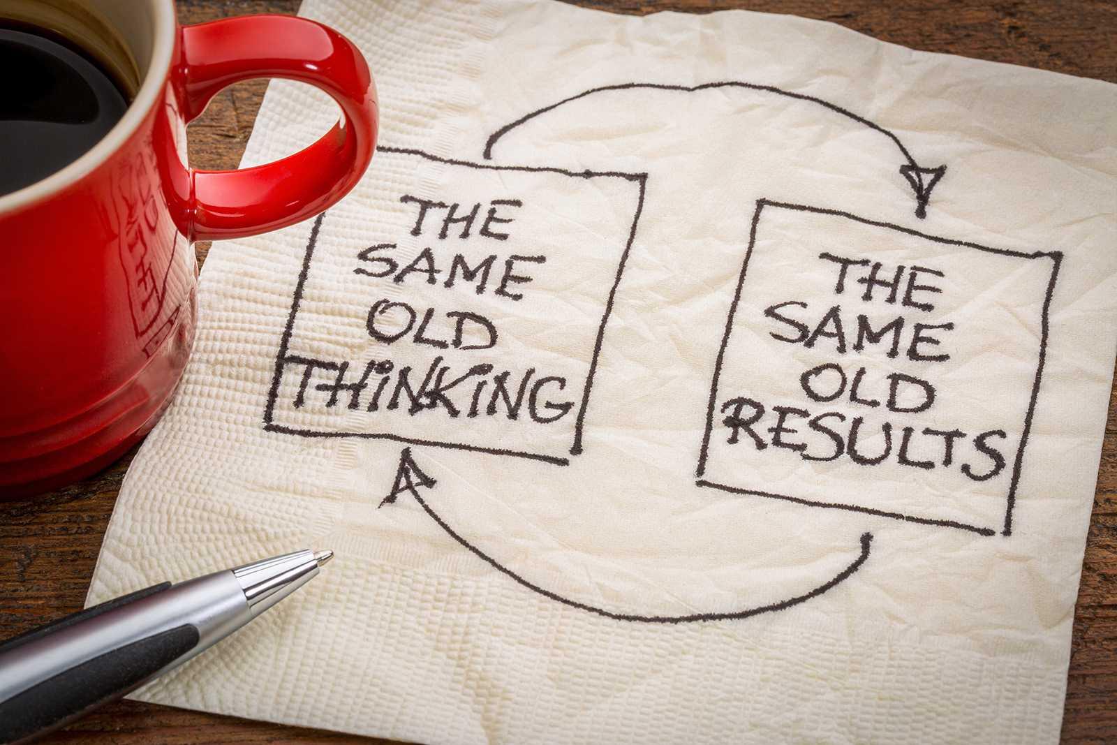 Những suy nghĩ cũ thì không thể cho ra kết quả mới.