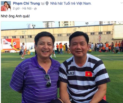 NSƯT Chí Trung trải lòng những kỷ niệm với người bạn Đinh La Thăng.