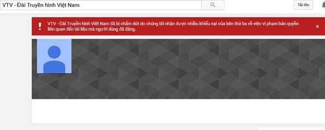Thông báo lỗi trên kênh youtube của VTV