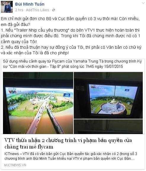 Bùi Minh Tuấn liên tục chia sẻ các bài viết, các clip so sánh việc mình bị VTV ăn cắp tác phẩm mà không xin phép... khiến cho nhiều người phải thốt lên