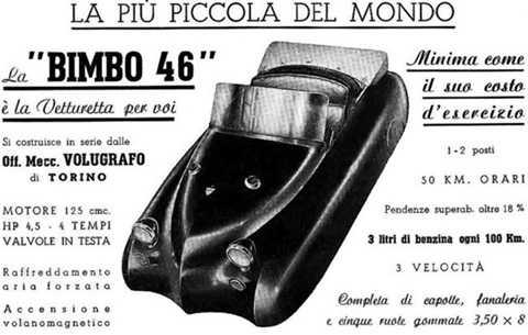Volugrafo Bimbo lại là câu chuyện hoàn toàn khác. Bimbo là tiếng lóng dùng để ám chỉ những phụ nữ hư hỏng nhưng sở hữu vẻ ngoài hấp dẫn tới mức có phần... gọi mời. Tuy nhiên, thiết kế của xe lại không đi theo trường phải rõ ràng, hoặc nghiêm túc, hoặc lẳng lơ. Để rồi, chỉ khoảng 60 chiếc được sản xuất và không ai còn rõ số phận của số xe này trên thế giới là như thế nào ngoại trừ 2 chiếc còn được trưng bày trong bảo tàng.