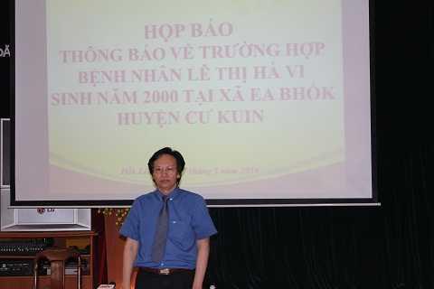 Giám đốc Sở y tế Đắk Lắk tại họp báo