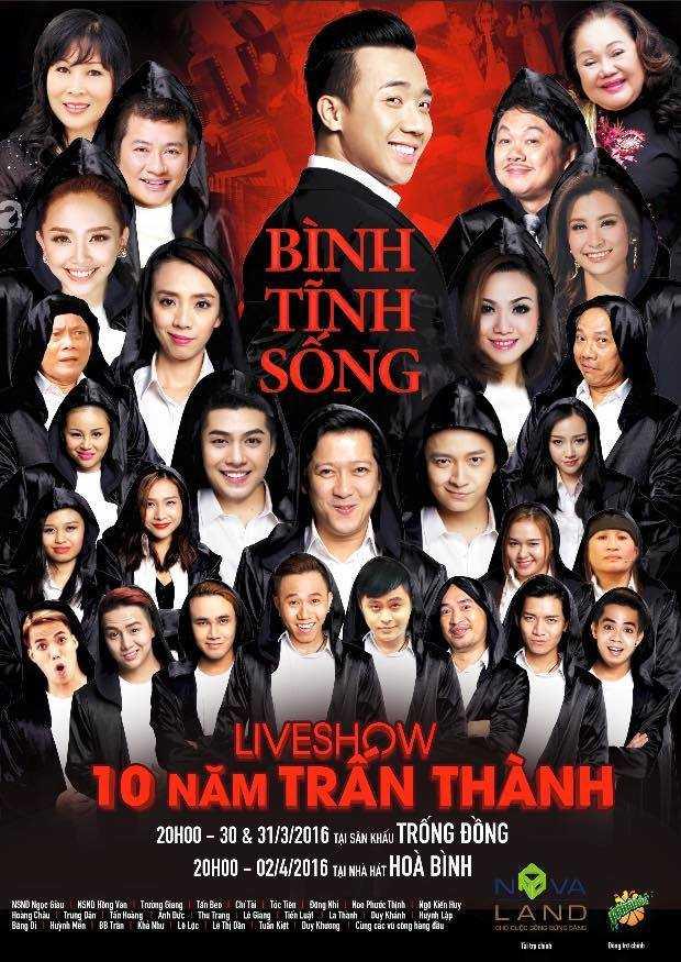 """Liveshow Trấn Thành với tên gọi """"Bình tĩnh sống"""" sẽ diễn ra vào lúc 20h00 ngày 30 - 31/3 tại sân khấu ca nhạc Trống Đồng và ngày 2/4 tại nhà hát Hòa Bình, TP.HCM."""