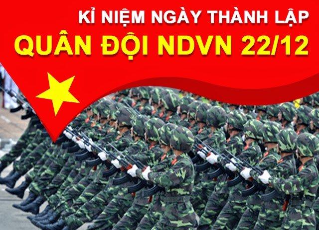20 loi chuc hay va y nghia nhat nhan Ngay thanh lap Quan doi Nhan dan Viet Nam 22/12 hinh anh 1