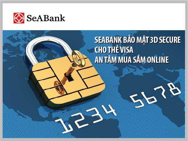 SeABank bao mat 3D Secure cho the Visa – An tam mua sam Online hinh anh 1